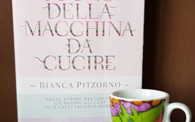 IL SOGNO DELLA MACCHINA DA CUCIRE Bianca Pitzorno THE DREAM OF THE SEWING MACHINE Bompiani novel